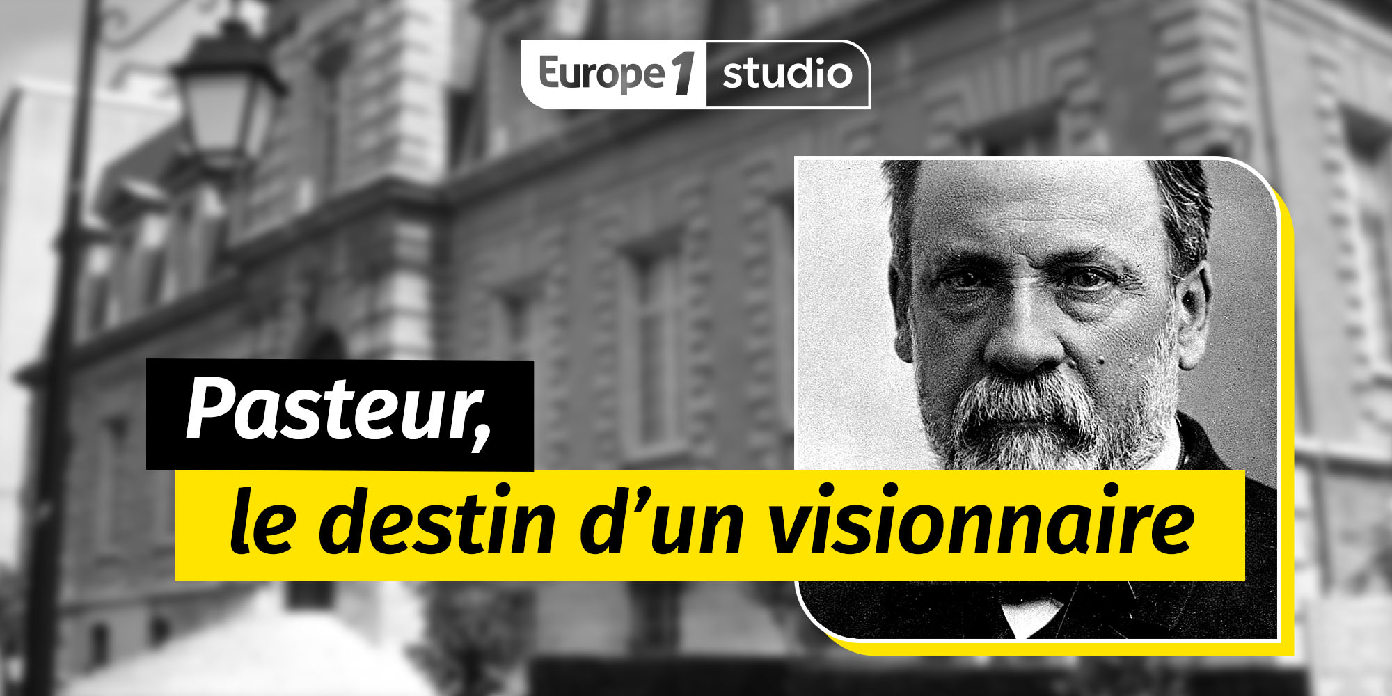 Pasteur, l'extraordinaire destin de l'inventeur du vaccin contre la rage