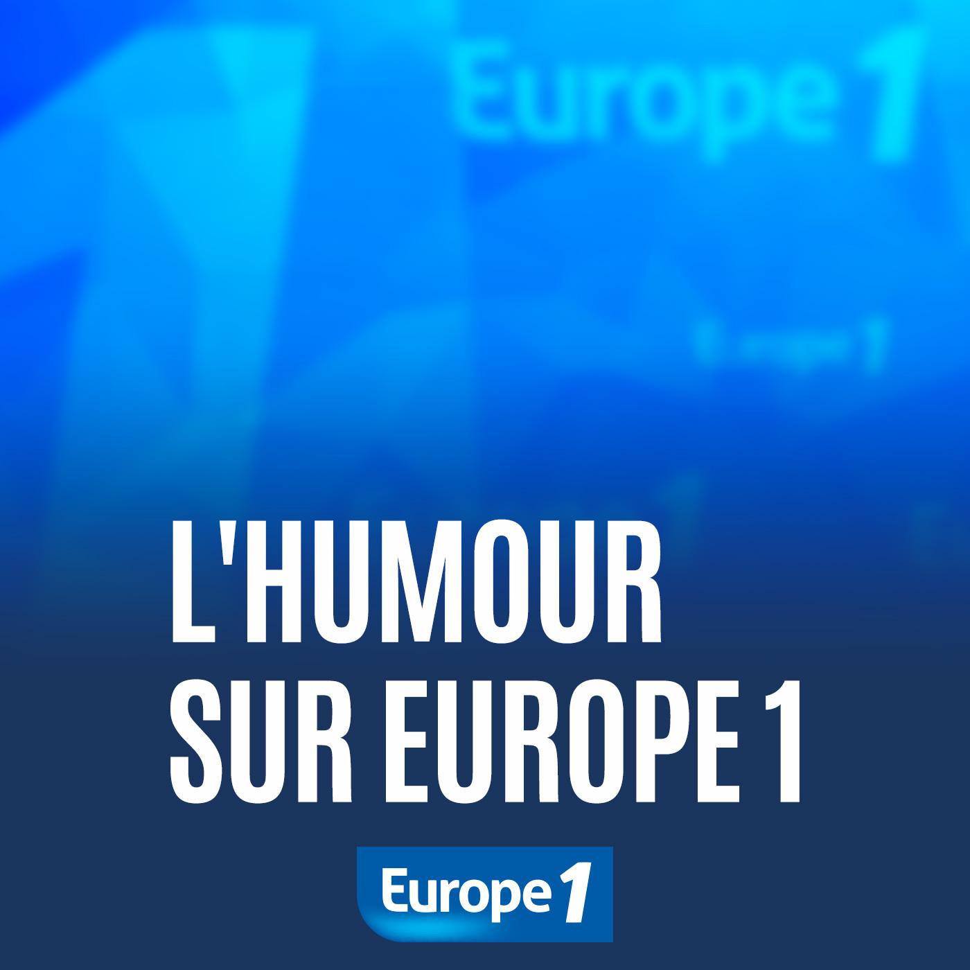 Image 1: L humour sur Europe 1