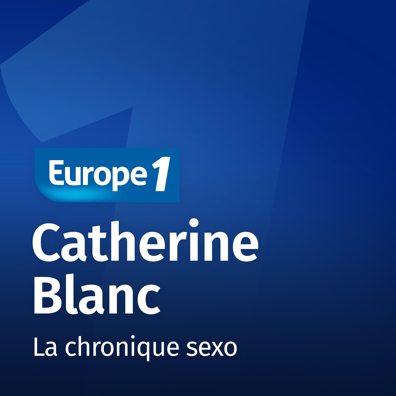 Image 1: Podcast La chronique sexo Catherine Blanc sur Europe 1