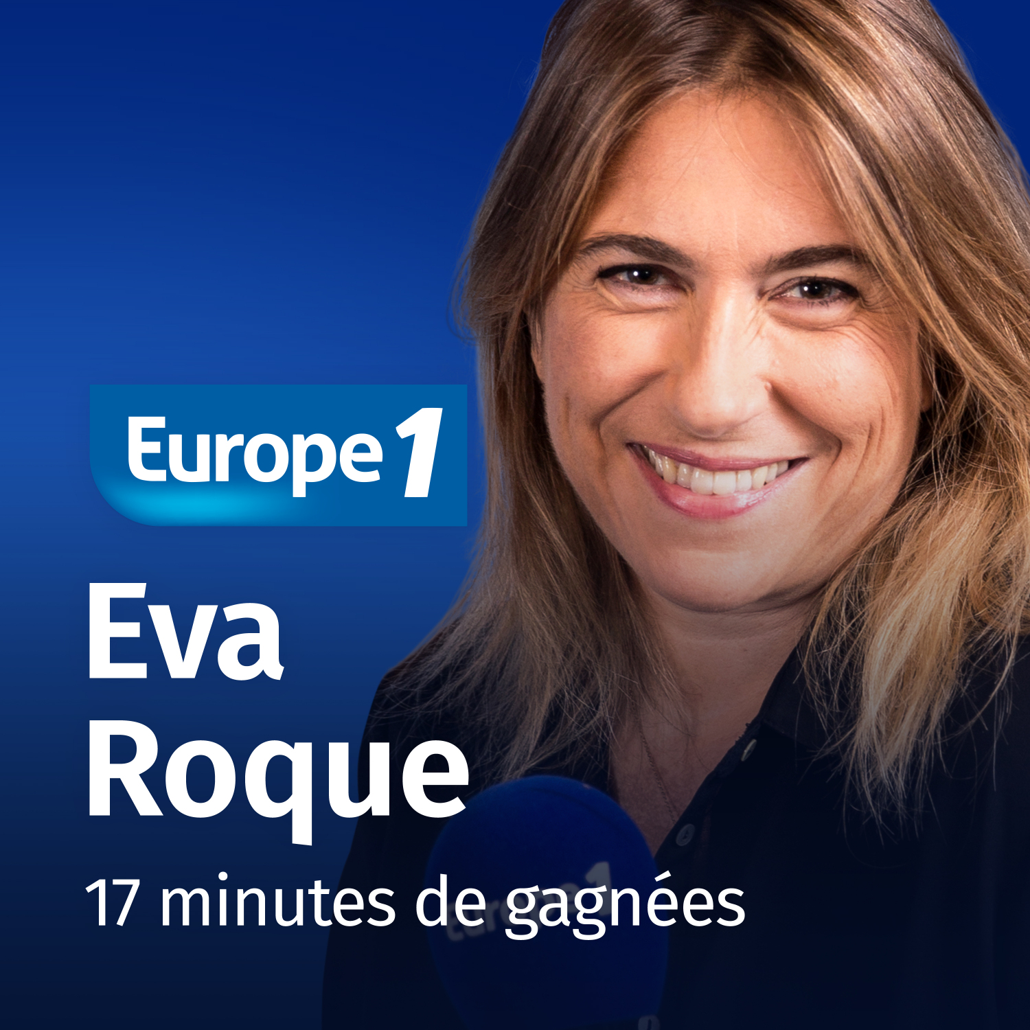Image 1: Podcast 17 minutes de gagnees Eva Roque sur Europe 1